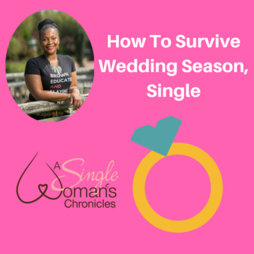 How to Survive Wedding Season, Single